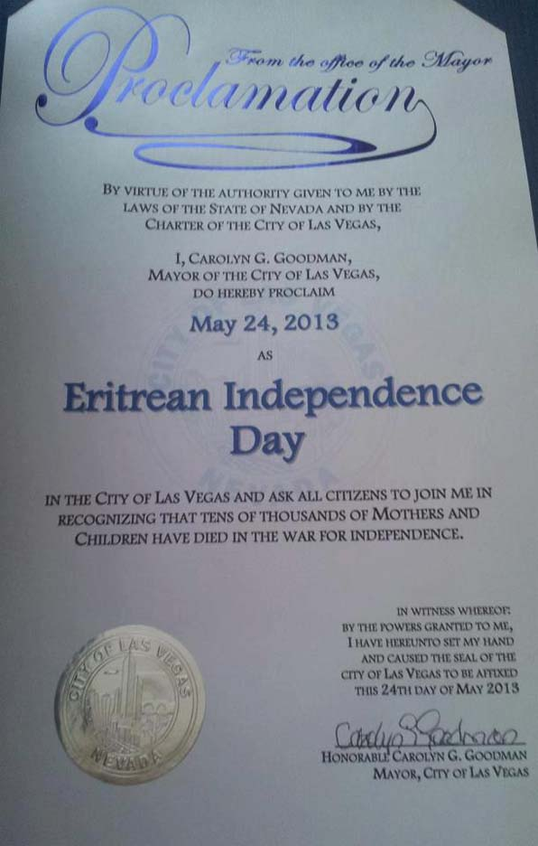 A declaration signed by Mayor of Las Vegas city, Carolyn G. Goodman, recognizing May 24, 2013 as a day to remembered as Eritrea's Independence Day