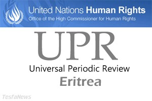 Eritrea's National Human Right Report accessed by UN Human Right Council under UPR