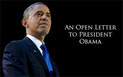 An Open Letter to President Barack Obama