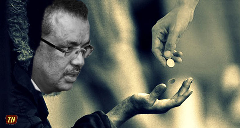 Tedros Adhanom said TPLF diplomatic missions abroad are facing serious hard currency shortage.