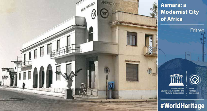 """Asmara: Africa's Modernist City"" Inscribed on UNESCO's World Heritage List"